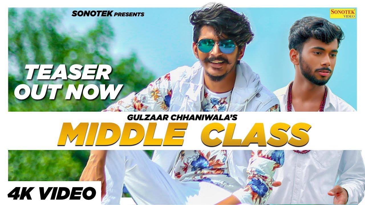 Latest Haryanvi Song 'Middle Class' (Teaser) Sung By Gulzaar Chhaniwala