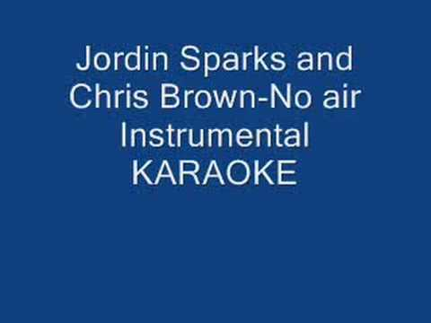 Chris Brown and Jordin Sparks-No Air Instrumental KARAOKE