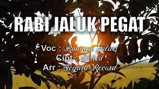 Rabi Jaluk Pegat - Rangga Galaxi ( Official Video )