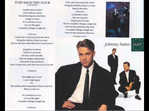 Johnny Hates Jazz - Turn Back The Clock ...