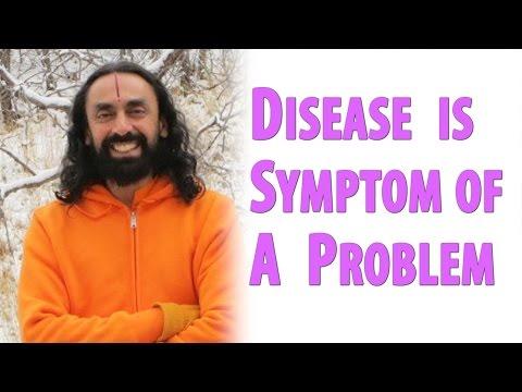 Good Health Through Spirituality, Yoga & Meditation - Swami Mukundananda - Disease is the symptom
