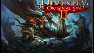 Divinity: Original Sin 2 - Building a Battle Cleric and Gameplay