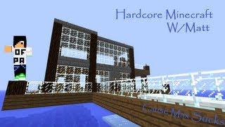 Hardcore Minecraft w/Matt Episode 4: Shitting myself and Teabagging Bats