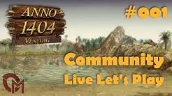 Live Let's Play ANNO 1404 VENEDIG [S01][001] Jeder gegen Jeden!