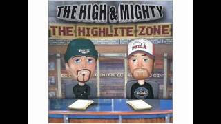 The High & Mighty - Live From The Bullpen feat Cage & Tame One