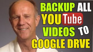 Backup Your YouTube Channel Videos To Google Drive