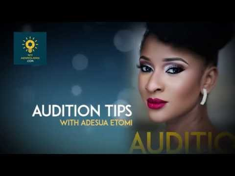 AUDITIONS TIPS with Adesua Etomi