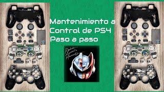 Tutorial: Como dar mantenimiento a tu control de PS4
