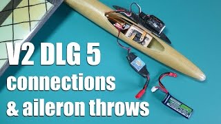 V2 DLG 5 - Connections and aileron throws