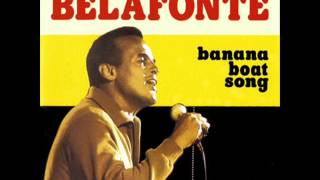 Harry Belafonte - Banana Boat Song ( Day O ) - 1956