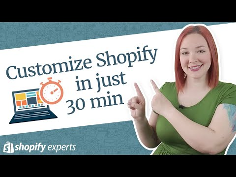 Shopify in 21 Days - Lesson 9: Store Design and Customization