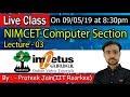 NIMCET-Computer Section - 3, By Prateek Jain ( IIT-Roorkee) Live class 8.30