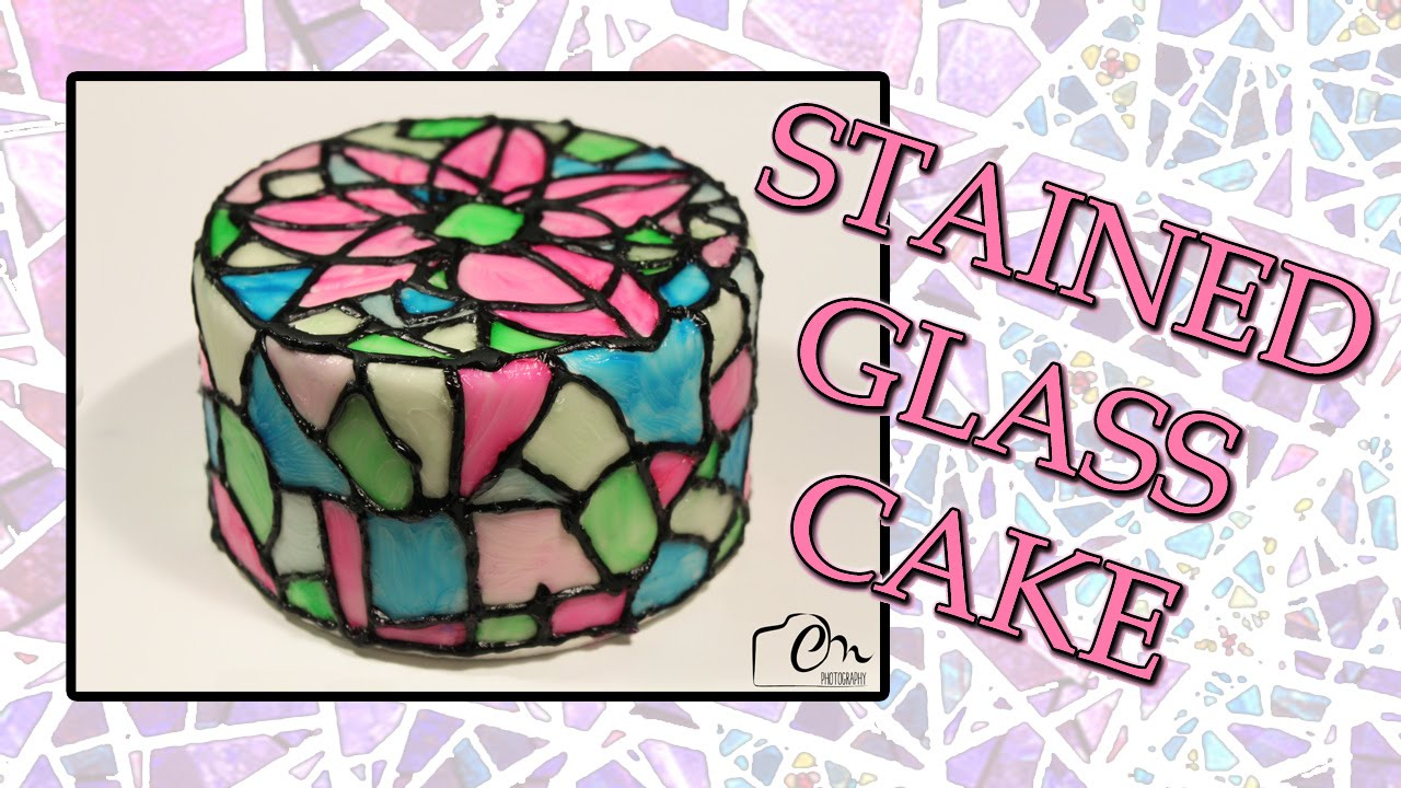 Stained Glass Cake Tutorial Youtube