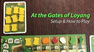 YouTube video At the Gates of Loyang - Setup & How to Play