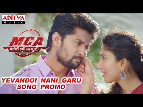 Yevandoi Nani Garu Song Promo | MCA Movie...