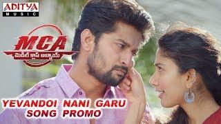 Yevandoi Nani Garu Song Promo | MCA Movie Songs | Nani, Sai Pallavi | DSP | Dil Raju