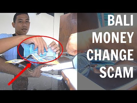 BALI money change SCAM caught on camera!! + How to get your money back