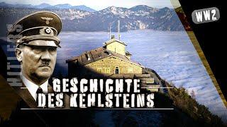 ADOLF HITLERS KEHLSTEINHAUS - Historische Dokumentation
