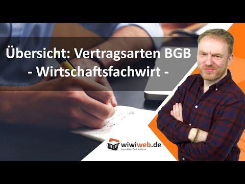 Vertragsarten Übersicht BGB für BWLer und Wirtschaftsfachwirte