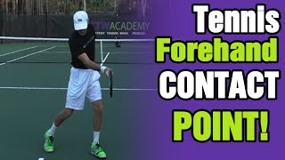 Tennis Forehand Contact Point For Optimum POWER