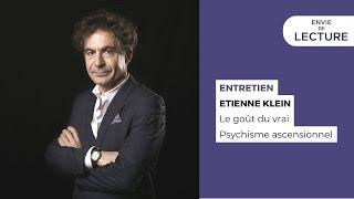 Envie De Lecture – Emission de novembre 2020. Rencontre avec Etienne Klein