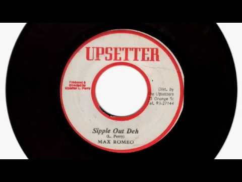 (1976) Max Romeo Sipple Out Deh (Alternate) / Dub (Custom Disco)