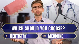 Medicine vs Dentistry: Which Should I Study Or Choose As A Career
