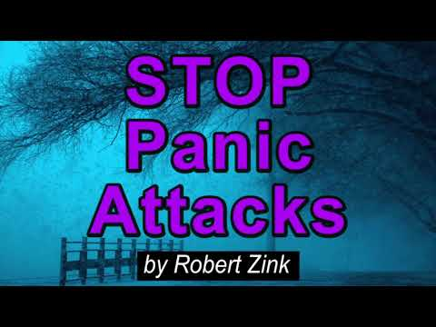 12 Secrets to Stop Panic Attacks and Agoraphobia Attacks - The Secret to Change Your Consciousness Mp3