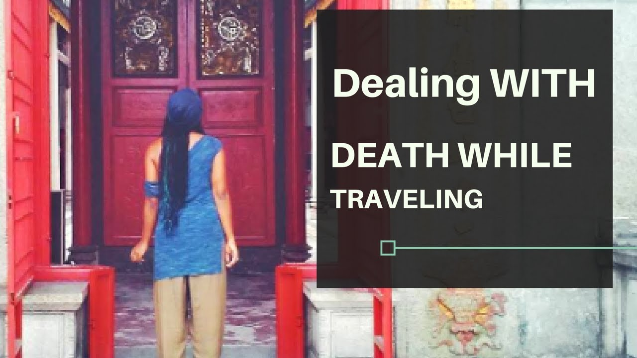 Dealing With Death While Traveling...STORYTIME...How To Overcome Grief..My Father Passed Away