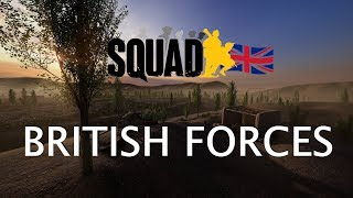 ✪ Lets Play Squad - v11 British Forces Trailer