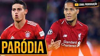 ♫ LIVERPOOL vs BAYERN MUNICH | Paródia Champions League ‹ CANAL PRORROGAÇÃO ›