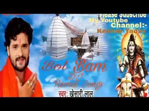 Bol-Bam-Mashup-Khesari-Lal-Yadav-Dj remix songs
