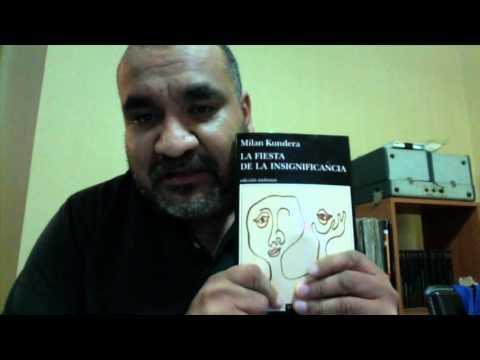 comentario libros : la fiesta de la insignificancia milan kundera