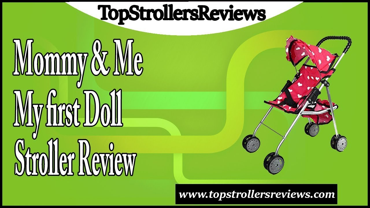 Mommy & Me My first Doll Stroller Review - YouTube