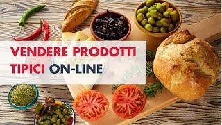 Come vendere prodotti alimentari on-line