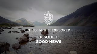 Christianity Explored Episode 1 | Good news