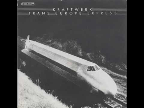 Kraftwerk - Trans Europe Express (Full 7-Inch EP) [1977]