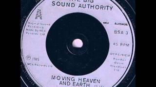 "The Big Sound Authority ""Moving Heaven and Earth"" 7 inch version"