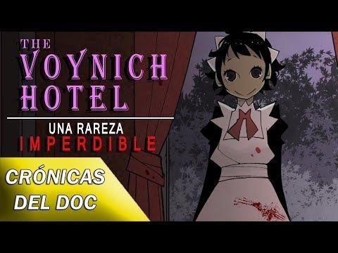 CRÓNICAS DEL DOC: ¿Qué Es THE VOYNICH HOTEL?