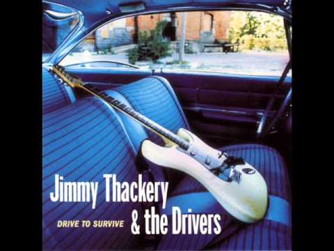 Jimmy Thackery - Drive To Survive