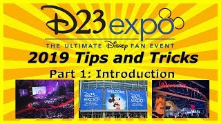 D23 Expo 2019 Preparation Tips and Tricks Part 1: Introduction