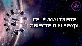Cele Mai TRISTE Si SINGURATICE Obiecte din Univers