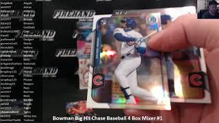 Bowman Big Hit Chase Baseball 4 Box Mixer #1 ~ 6/17/18