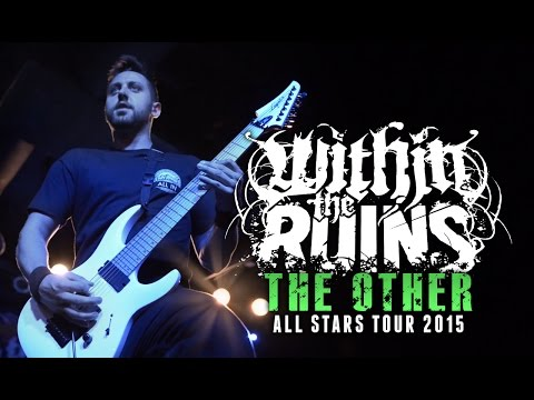 """Within The Ruins - """"The Other"""" LIVE! All Stars Tour 2015"""