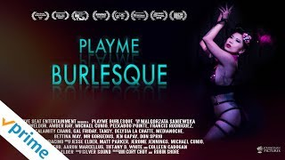 PlayMe Burlesque | Trailer | Available Now