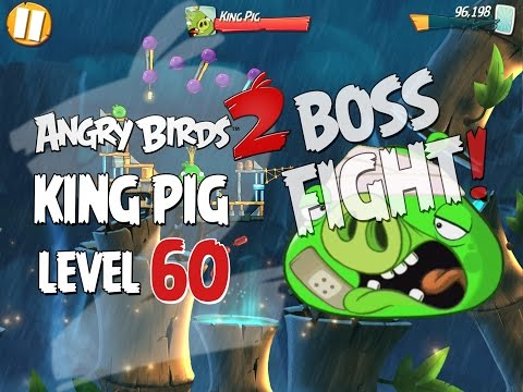 Angry Birds 2 Boss Fight #9! King Pig Level 60 Walkthrough