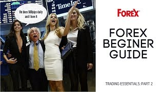 Forex trading - trading essentials part 2