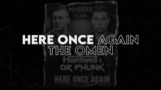 Here Once Again x The Omen (DubMike Mashup)