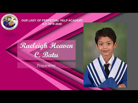 Our Lady of Perpetual Help Academy Online Graduation and Recognition
