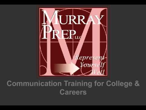 Murray Prep, LLC - Communication Training for College & Careers